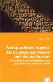 Fachsprachliche Aspekte des Bauingenieurwesens und der Architektur