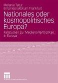Nationales oder kosmopolitisches Europa?