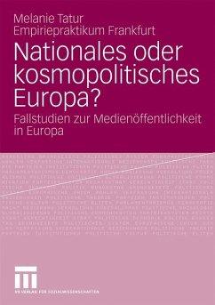 Nationales oder kosmopolitisches Europa? - Tatur, Melanie (Hrsg.)