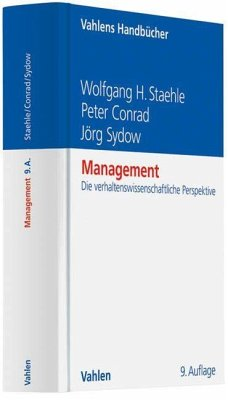 Management - Staehle, Wolfgang H.; Conrad, Peter; Sydow, Jörg