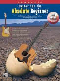 Guitar for the Absolute Beginner, Complete: Absolutely Everything You Need to Know to Start Playing Now!, Book & DVD (Sleeve)