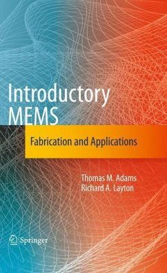 Introductory MEMS - Adams, Thomas M.; Layton, Richard A.