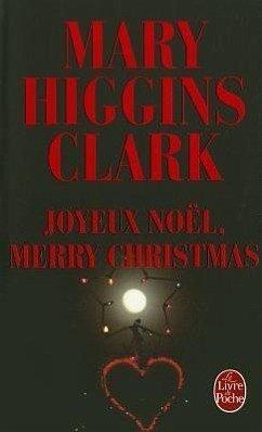 Joyeux noel merry christmas von mary higgins clark for Alexandre jardin joyeux noel