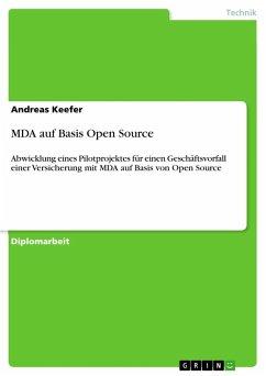 MDA auf Basis Open Source