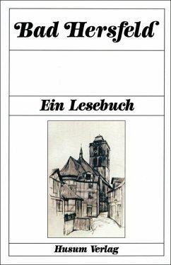 Bad Hersfeld. Ein Lesebuch