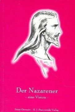 Der Nazarener- Eine Vision