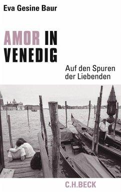 Amor in Venedig - Baur, Eva Gesine