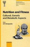 World Review of Nutrition and Dietetics 98. Nutrition and Fitness: Cultural, Genetic and Metabolic Aspects