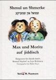 Shmul un Shmerke / Max und Moritz auf jiddisch