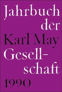 Jahrbuch der Karl-May-Gesellschaft / Jahrbuch der Karl-May-Gesellschaft