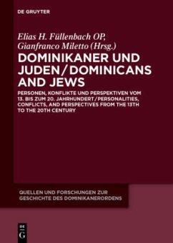 Dominikaner und Juden / Dominicans and Jews - Füllenbach OP, Elias H. / Miletto, Gianfranco (Hrsg.)