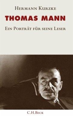 Thomas Mann - Kurzke, Hermann