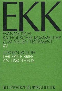 Evangelisch-kath. Kommentar zum NT / 1. Timotheus