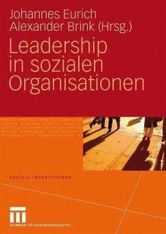 Leadership in sozialen Organisationen - Eurich, Johannes / Brink, Alexander (Hrsg.)