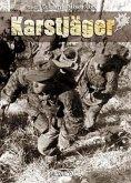 Karstjager: Du SS-Karstwerh-Bataillon a la 24. Waffen-Gebirgs-Division Der SS