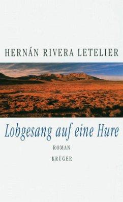 Lobgesang auf eine Hure - Rivera Letelier, Hernán