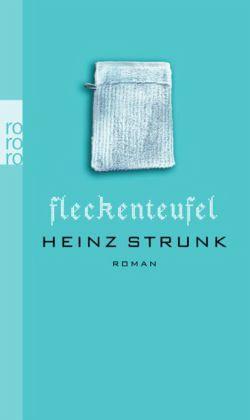 Fleckenteufel - Strunk, Heinz