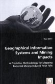 Geographical Information Systems and Mining Impacts