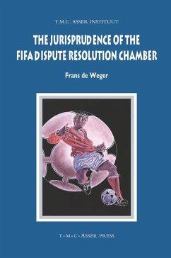 The Jurisprudence of the FIFA Dispute Resolution Chamber - Weger, Frans de