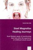 Steel Magnolias Healing Journeys