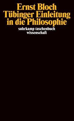Tübinger Einleitung in die Philosophie - Bloch, Ernst