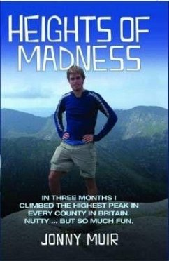 Heights of Madness - Muir, Jonny