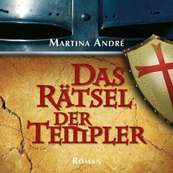 Das Rätsel der Templer / Die Templer Bd.1 , 3 MP3-CDs - André, Martina