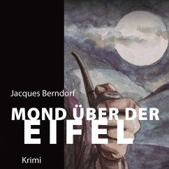 Mond über der Eifel / Siggi Baumeister Bd.17 (M...