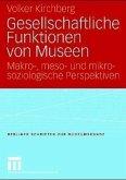 Gesellschaftliche Funktionen von Museen