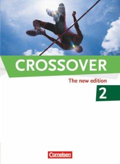 Crossover 2 - The New Edition 12./13. Schuljahr - Ashdown, Shaunessy; Clifford-Grein, Marilyn