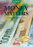 Money Matters. Schülerbuch. New Edition