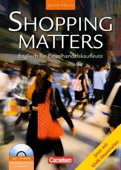 Shopping Matters. Schülerbuch mit Dokumenten-CD...