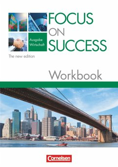 Focus on Success - Workbook Wirtschaft - The Ne...