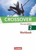 Crossover - The New Edition 2: Workbbook - Europäischer Referenzrahmen: B2