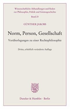Norm, Person, Gesellschaft. - Jakobs, Günther