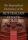 The Biographical Dictionary of the Australian Senate: Volume 2, 1929-1962