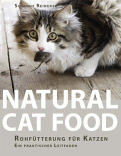 Natural Cat Food - Reinerth, Susanne