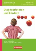 Diagnostizieren und Fördern in Mathematik 5./6. Schuljahr - Arbeitsheft - Allgemeine Ausgabe