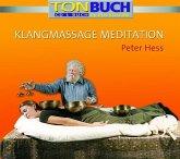 Klangmassage Meditation, 1 Audio-CD + Buch
