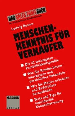 Menschenkenntnis für Verkäufer - Rosner, Ludwig