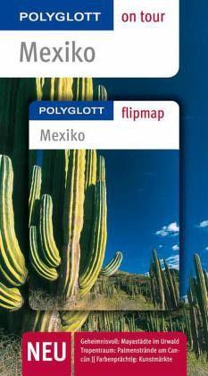 Polyglott on tour Reiseführer Mexiko - Egelkraut, Ortrun