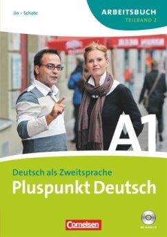 Pluspunkt Deutsch A1. Arbeitsbuch. Teilband 2. Neubearbeitung