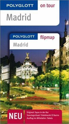 Polyglott on tour Reiseführer Madrid - Möginger, Robert