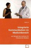Integrierte Kommunikation im Medizinbereich