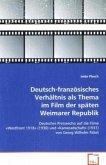 Deutsch-französisches Verhältnis als Thema im Filmder späten Weimarer Republik