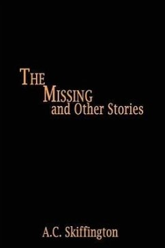 The Missing and Other Stories