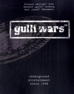 gulli wars(TM) - Joos, Richard; Jorberg, Randolf; Gönnemann, Axel