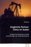 Ungleiche Partner: China im Sudan