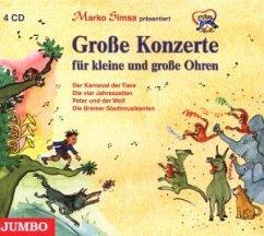 Grosse Konzerte Für Kleine Und Grosse Ohren