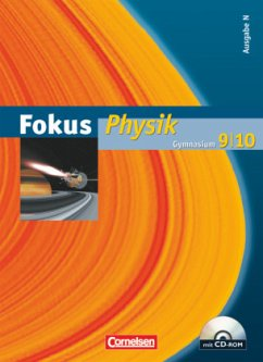 Fokus Physik 9/10 - Ausgabe N - Schülerbuch mit CD-ROM. Gymnasium - Boysen, Gerd; Heepmann, Bernd; Heise, Harri; Kopte, Uwe; Lichtenberger, Jochim; Schepers, Harald; Schlichting, Hans Joachim